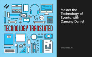 Master the Technology of Events, with Damany Daniel